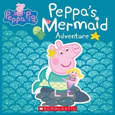 Scholastic Inc. Peppa's Mermaid (Peppa Pig)