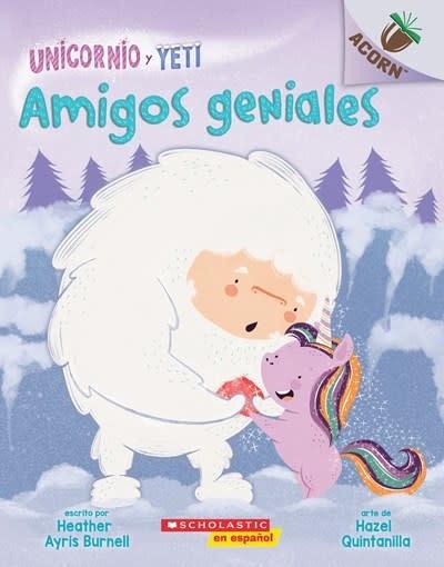 Scholastic en Espanol Un libro de la serie Acorn: Amigos geniales (Friends Rock)