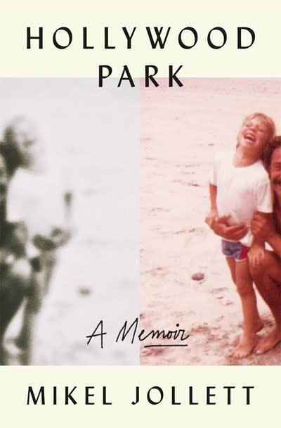 Celadon Books Hollywood Park [Memoir Mikel Jollett]