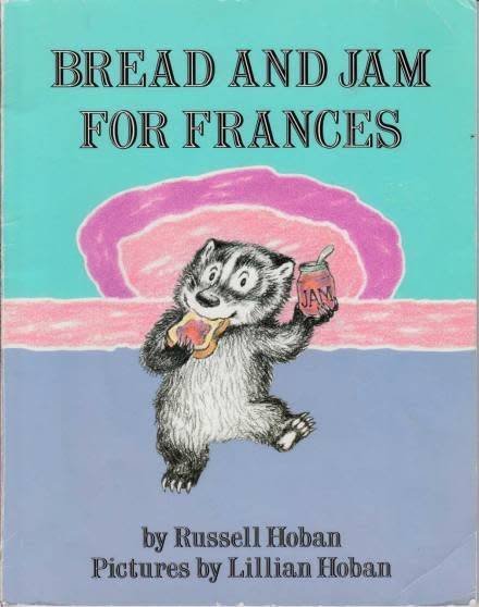 Harper Frances the Badger: Bread and Jam For Frances