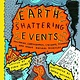 Cicada Books Earth Shattering Events