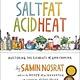 Simon & Schuster Salt, Fat, Acid, Heat: Mastering the Elements of...