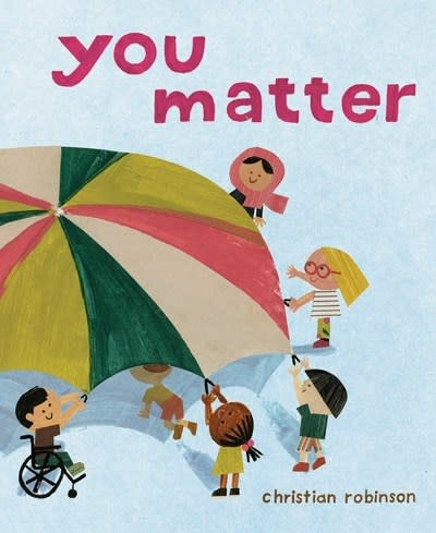 Atheneum Books for Young Readers You Matter
