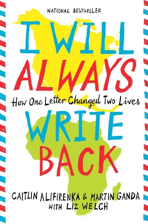 I Will Always Write Back: ...One Letter Changed Two Lives