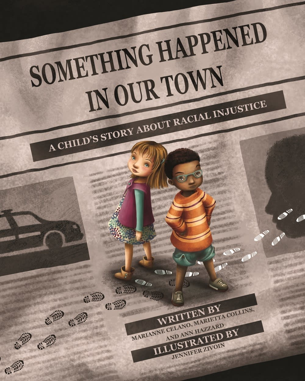 Something Happened in Our Town: A Child's Story about Racial Injustice