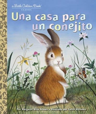 Golden Books Home for a Bunny / Una casa para un conejito (Golden Book) (Spanish Ed.)