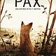 Pax. Una historia de paz y amistad