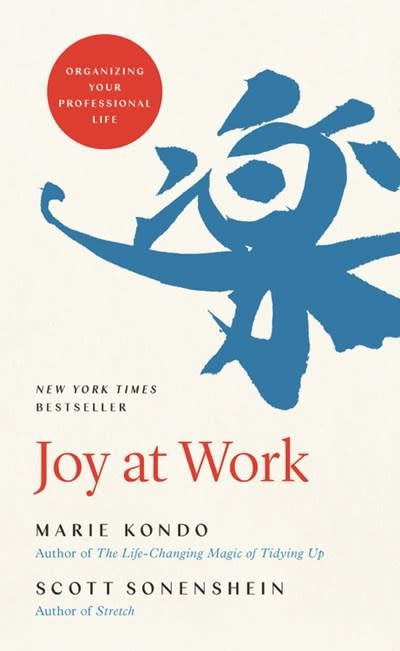 Little, Brown Spark Joy at Work: Organize Your Professional Life