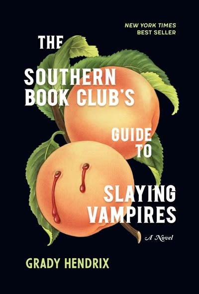 Quirk Books The Southern Book Club's Guide to Slaying Vampires