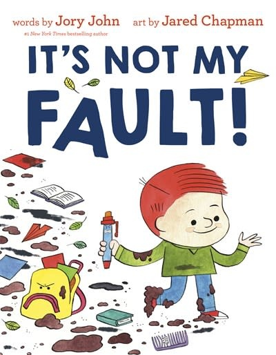 Random House Books for Young Readers It's Not My Fault!