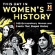 Sourcebooks 2021 History Channel This Day in Women's History Boxed Calendar