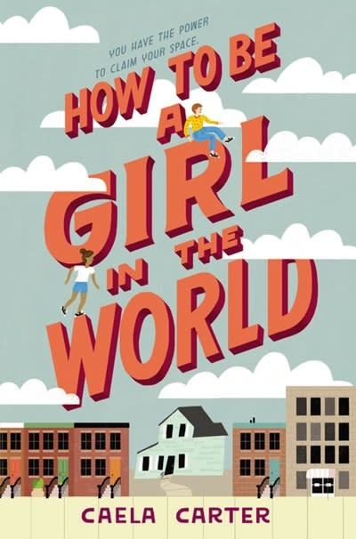 Quill Tree Books How to Be a Girl in the World