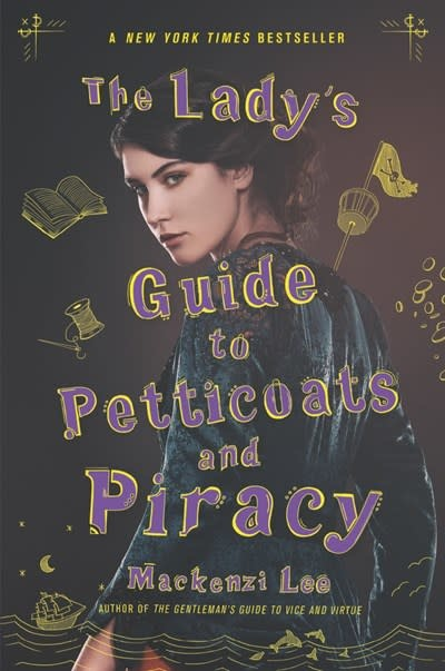 Katherine Tegen Books The Lady's Guide to Petticoats and Piracy