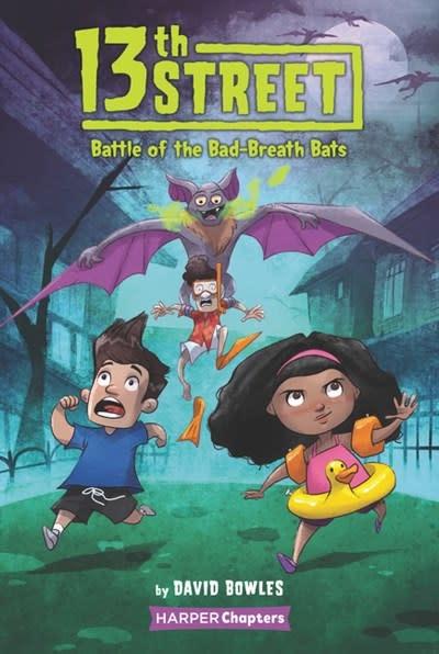HarperCollins 13th Street 01 Battle of the Bad-Breath Bats
