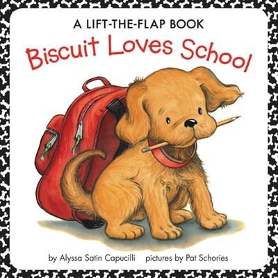 HarperFestival Biscuit: Loves School (Lift-the-Flap Book)
