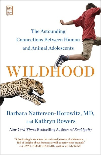 Scribner Wildhood: The Astounding Connections Between Human & Animal Adolescents