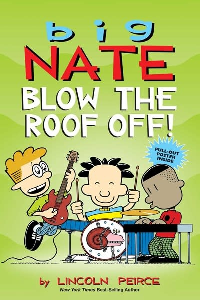 Andrews McMeel Publishing Big Nate: Blow the Roof Off!