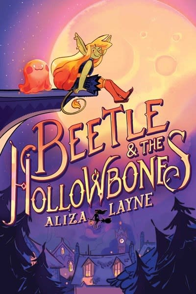 Atheneum Books for Young Readers Beetle & the Hollowbones