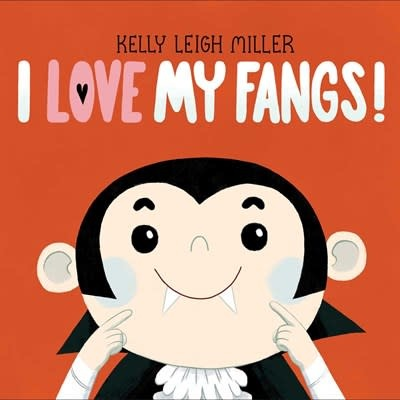 Simon & Schuster Books for Young Readers I Love My Fangs!