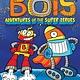 Little Simon Bots 07 Adventures of the Super Zeroes