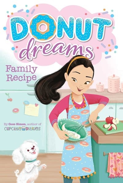 Simon Spotlight Donut Dreams: Family Recipe