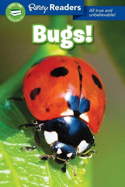 Ripley Publishing Ripley Readers LEVEL2 Bugs!