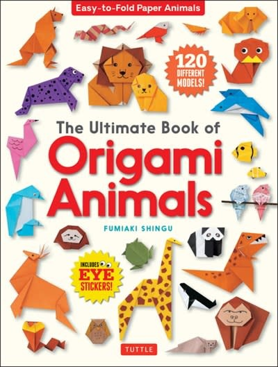 Tuttle Publishing The Ultimate Book of Origami Animals