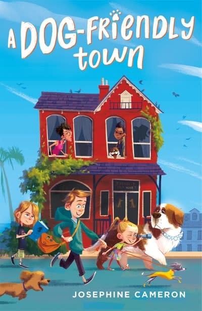 Farrar, Straus and Giroux (BYR) A Dog-Friendly Town