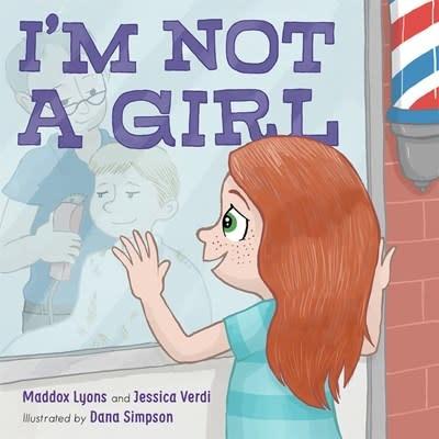 Roaring Brook Press I'm Not a Girl