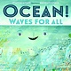 Henry Holt and Co. (BYR) Our Universe: Ocean! Waves for All