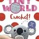Odd Dot Tiny World: Crochet!