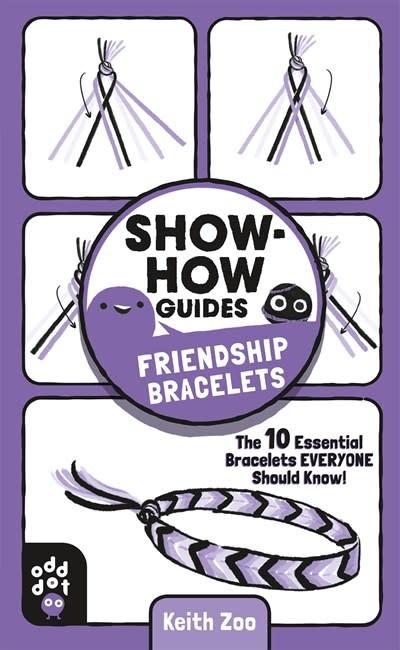 Odd Dot Show-How Guides: Friendship Bracelets