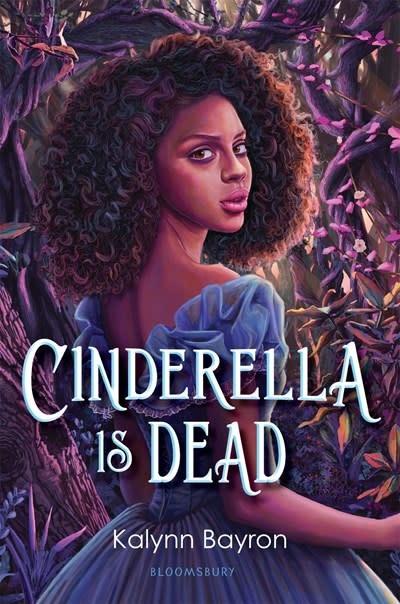 Bloomsbury YA Cinderella Is Dead