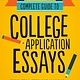 Princeton Review Complete Guide to College Application Essays