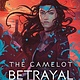 Delacorte Press The Camelot Betrayal
