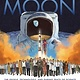Crown Books for Young Readers How We Got to the Moon