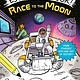 Random House Books for Young Readers Escape This Book! Race to the Moon
