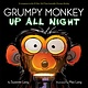 Random House Books for Young Readers Grumpy Monkey Up All Night