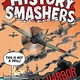 Random House Books for Young Readers History Smashers: Pearl Harbor