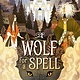 Knopf Books for Young Readers A Wolf for a Spell