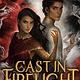 Delacorte Press Cast in Firelight