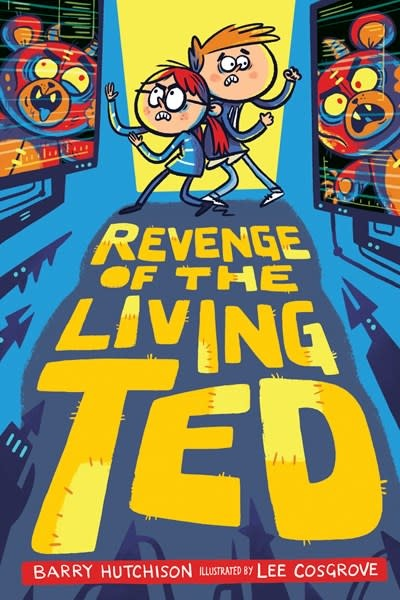 Delacorte Books for Young Readers Revenge of the Living Ted