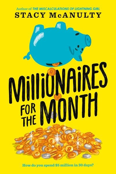Random House Books for Young Readers Millionaires for the Month