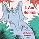 Random House Books for Young Readers I Am Horton