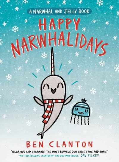 Tundra Books Happy Narwhalidays (A Narwhal and Jelly Book #5)