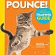 National Geographic Children's Books Pounce! A How To Speak Cat Training Guide