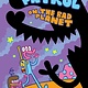 Top Shelf Productions Glork Patrol (Book One): Glork Patrol on the Bad Planet