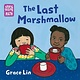 Charlesbridge Storytelling Math: The Last Marshmallow (Board Book)