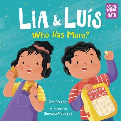 Charlesbridge Storytelling Math: Lia & Luis, Who Has More?