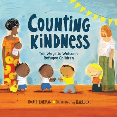 Charlesbridge Counting Kindness: 10 Ways to Welcome Refugee Children